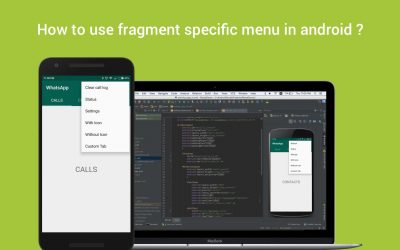 How to use fragment specific menu in android ?