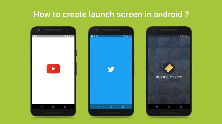 How to create launch screen in android ?