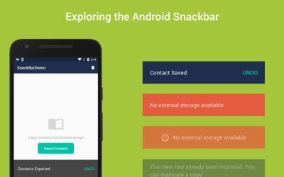 Exploring the Android SnackBar