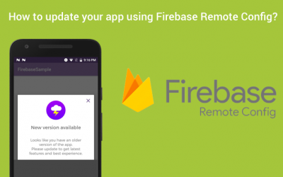 How to update your app using Firebase Remote Config?